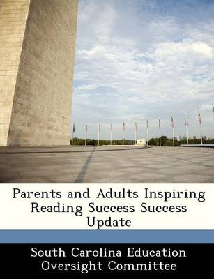 Parents and Adults Inspiring Reading Success Success Update