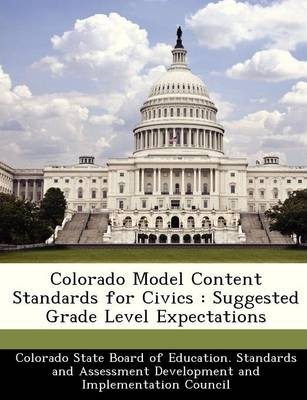 Colorado Model Content Standards for Civics