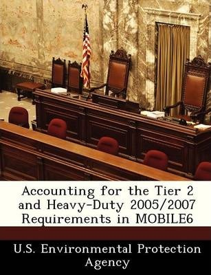 Accounting for the Tier 2 and Heavy-Duty 2005/2007 Requirements in Mobile6