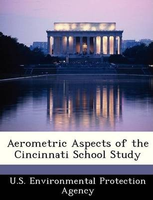 Aerometric Aspects of the Cincinnati School Study