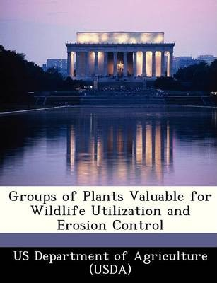 Groups of Plants Valuable for Wildlife Utilization and Erosion Control