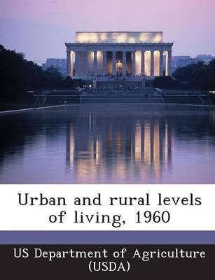 Urban and Rural Levels of Living, 1960