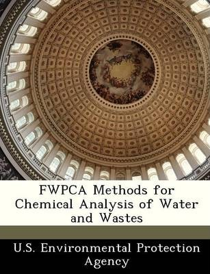 Fwpca Methods for Chemical Analysis of Water and Wastes