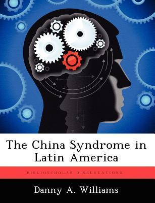 The China Syndrome in Latin America