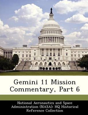 Gemini 11 Mission Commentary, Part 6