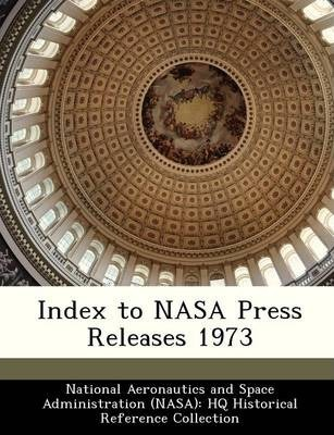 Index to NASA Press Releases 1973