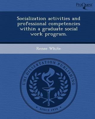 Socialization Activities and Professional Competencies Within a Graduate Social Work Program