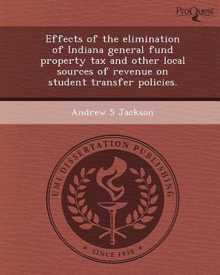 Effects of the Elimination of Indiana General Fund Property Tax and Other Local Sources of Revenue on Student Transfer Policies