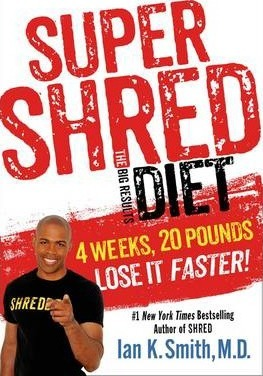 Super Shred : The Big Results Diet