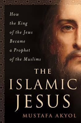 The Islamic Jesus