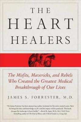 The Heart Healers : James Forrester : 9781250105400