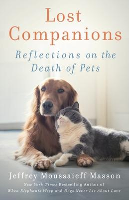 Lost Companions  Reflections on the Death of Pets