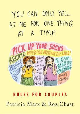 You Can Only Yell at Me for One Thing at a Time : Rules for Couples
