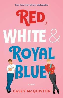 Red, White & Royal Blue Cover Image