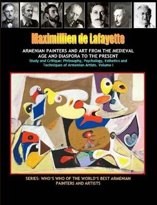 Armenian Painters and Art from the Medieval Age and Diaspora to the Present