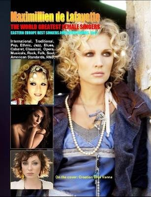 THE WORLD GREATEST FEMALE SINGERS: Eastern Europe Best Singers and Entertainers