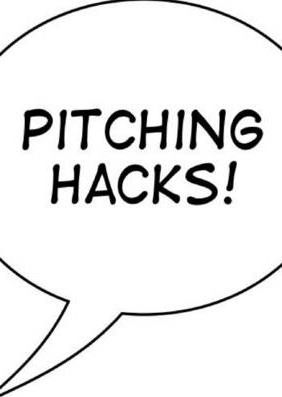 Pitching Hacks
