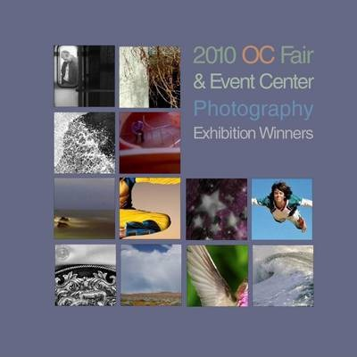 2010 OC Fair & Event Center Photography Exhibition Winners