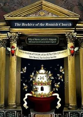 The Beehive of the Romish Church