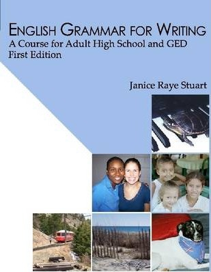 English Grammar for Writing: A Course for Adult High School and GED First Edition