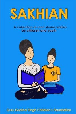 Sakhian: A Collection of Short Stories Written by Children and Youth