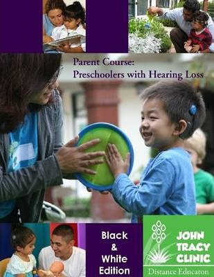 Parent Course: Preschoolers With Hearing Loss B&W