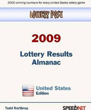Lottery Post 2009 Lottery Results Almanac, United States Edition: 2009 Winning Numbers for Every United States Lottery Game