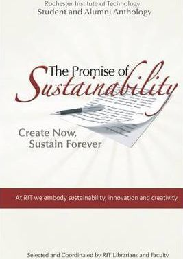 The Promise of Sustainability: Create Now, Sustain Forever