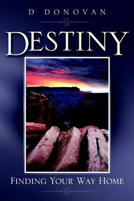 Destiny: Finding Your Way Home