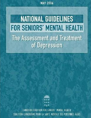 National Guidelines for Seniors' Mental Health: The Assessment and Treatment of Depression
