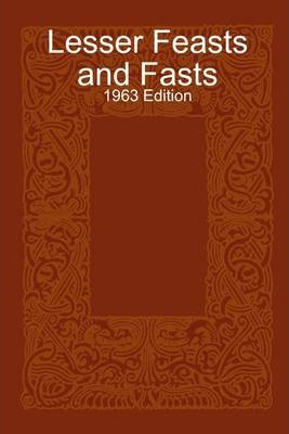 Lesser Feasts and Fasts: 1963 Edition