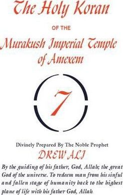 Holy Koran of the Murakush Imperial Temple of Amexem: Divinity Prepared By the Noble Prophet