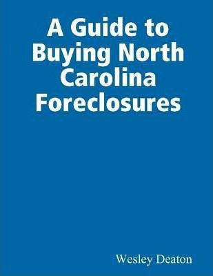 A Guide to Buying North Carolina Foreclosures