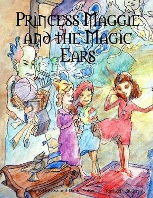 Princess Maggie and the Magic Ears