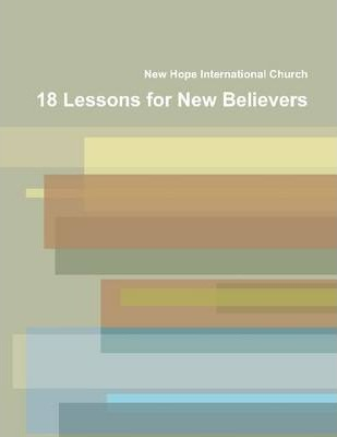 18 Lessons for New Believers