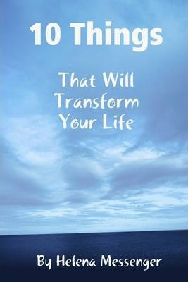 10 Things: That Will Transform Your Life