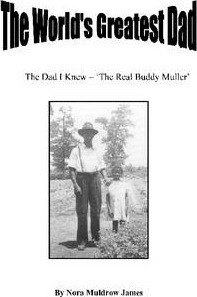 """The World's Greatest Dad: The Dad I Knew - """"The Real Buddy Muller"""""""