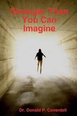 Stranger Than You Can Imagine