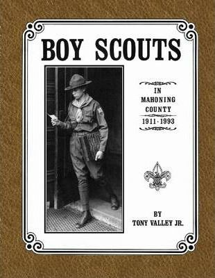 Boy Scouts: In Mahoning County, 1911-1993