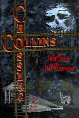 Collins Crossing: Inspired By Actual Events