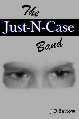 The Just-N-Case Band