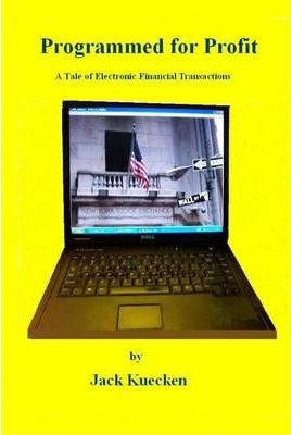Programmed for Profit: A Tale of Electronic Financial Transaction