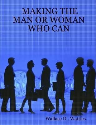 Making the Man or Woman Who Can