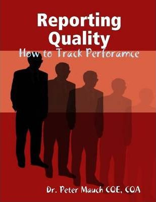 Reporting Quality: How to Track Performance