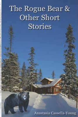 The Rogue Bear : & Other Short Stories
