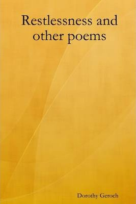 Restlessness and Other Poems
