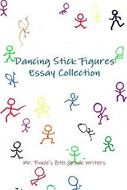 Dancing Stick Figures : Essay Collection