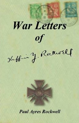 War Letters of Kiffin Yates Rockwell