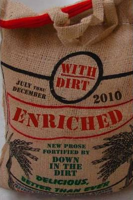 Enriched With Dirt