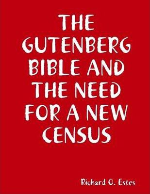 The Gutenberg Bible and the Need for a New Census